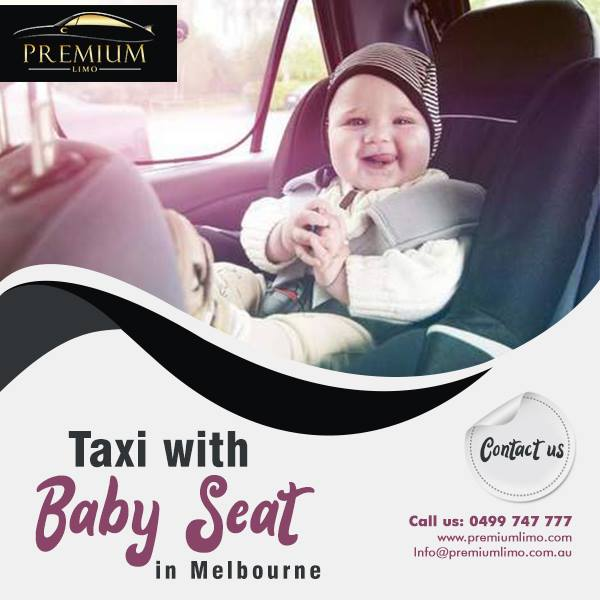 Taxi With Baby Seat Melbourne Car With Baby Seat Taxi For Babies